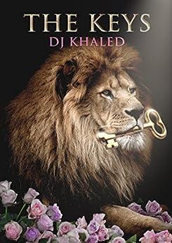 The Keys by [Khaled, Dj]