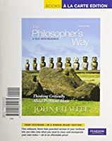 Philosopher's Way, The: Thinking Critically About Profound Ideas, Books a la Carte Plus MyPhilosophyLab