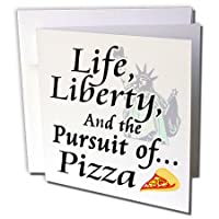 Dooni Designs面白いとユーモアデザイン–Funny Life Liberty and the Pursuit of Pizza Foodユーモアデザイン–グリーティングカード Individual Greeting Card