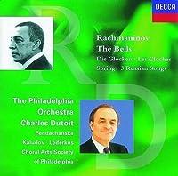 Bells / Spring Cantata / 3 Russian Songs by SERGEI RACHMANINOV