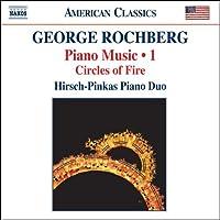 ロックバーグ(1918-2005):ピアノ作品集 第1集 - 2台ピアノのための「炎の環」(1996-97)