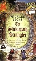 The Sticklepath Strangler (Knights Templar)