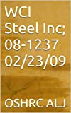 WCI Steel Inc; 08-1237  02/23/09 (English Edition)