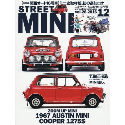 STREET MINI(ストリート ミニ) 2016年 12 月号 [雑誌]