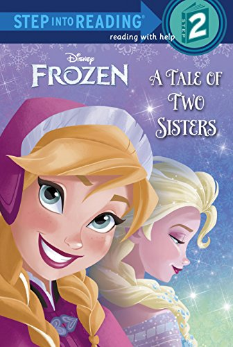 A Tale of Two Sisters (Disney Frozen) (Step into Reading)の詳細を見る
