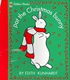Pat the Christmas Bunny (Pat the Bunny) (Touch-and-Feel) -