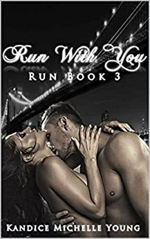 Run With You by [Young, Kandice Michelle]