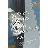 To Every Locked Mind, There Is A Key: Unlocking The Minds of Jehovah's Witnesses