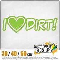 KIWISTAR - I love dirt - dirty dirty 15色 - ネオン+クロム! ステッカービニールオートバイ