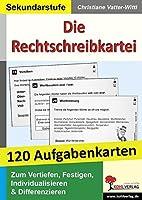 Die Rechtschreibkartei 120 Aufgabenkarten mit Loesungen