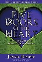 Five Doors of the Heart: Teaching Children Biblical Purity Basics