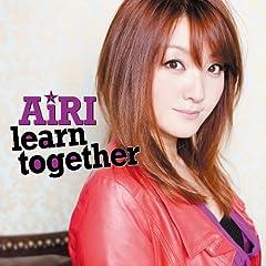 AiRI「learn together」の歌詞を収録したCDジャケット画像