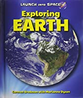 Exploring Earth (Launch into Space!)
