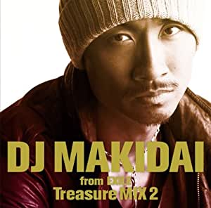 DJ MAKIDAI from EXILE Treasure MIX 2 (初回盤)(DVD付)