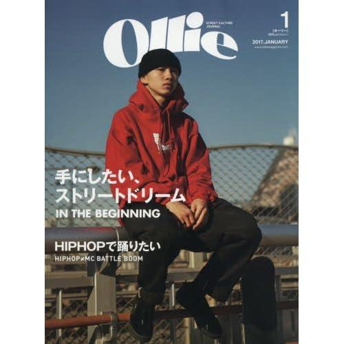 Ollie(オーリー) 2017年 01 月号 [雑誌] (手にしたい、ストリートドリーム  IN THE BEGINNING)