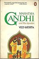Mahatma Gandhi and his Apostles