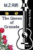The Queen of Granada (Rita's Revenge Book 1) (English Edition)