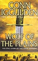 Conn Iggulden Wolf of the Plains (征服者) (2010-11-08)