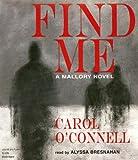 Find Me: A Mallory Novel (Mallory Novels)