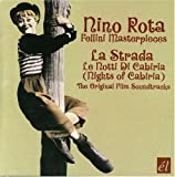 Nino Rota: Fellini Masterpieces - La Strada / Le Notti di Cabiria [Original Film Soundtracks]