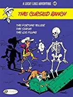 A Lucky Luke 62: The Cursed Ranch (A Lucky Luke Adventure)