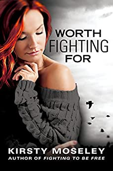 Worth Fighting For by [Moseley, Kirsty]