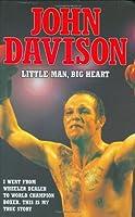 John Davison: Little Man, Big Heart