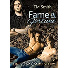 Fame and Fortune (All Cocks 2) (German Edition)