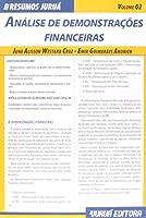 Análise de Demonstrações Financeiras - Volume 2. Coleção Resumos Juruá