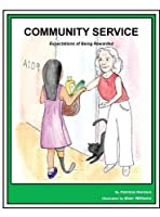 Story Book 13 Community Service: Expectations of Being Rewarded (Story Book for Social Needs)