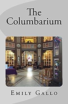 The Columbarium by [Gallo, Emily]
