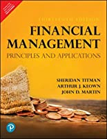 Financial Management: Principles and Applications, 13th edition