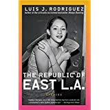 Republic of East L.A.: Stories
