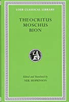 Theocritus. Moschus. Bion (Loeb Classical Library)