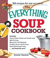 The Everything Soup Cookbook (Everything®)
