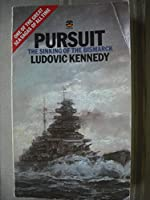 "Pursuit: The Sinking of the ""Bismark"""