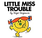 Little Miss Trouble (Mr. Men and Little Miss)