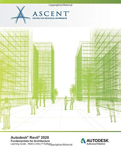 Download Autodesk Revit 2020: Fundamentals for Architecture (Metric Units): Autodesk Authorized Publisher 1947456946