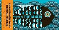 Tief im Meer: Pop-up-Buch
