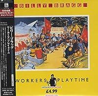 WORKERS PLAYTIME(紙ジャケット仕様)