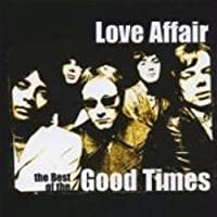 Love Affair: The Best of the Good Time by LOVE AFFAIR (2001-09-12)