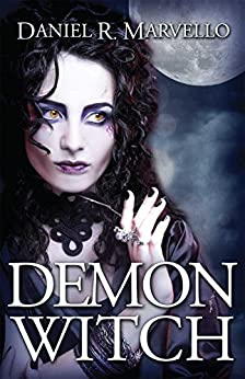 Demon Witch (The Ternion Order Book 2) by [Marvello, Daniel R.]