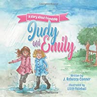 Judy & Emily: a story about friendship