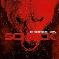 Schock by Eisbrecher (2015-05-03)