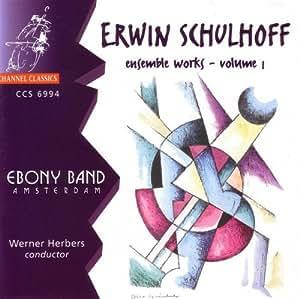 Schulhoff:Ensemble Wks V.1