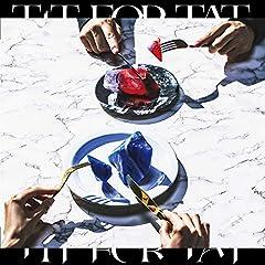 MYTH & ROID「TIT FOR TAT」のCDジャケット