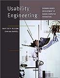 Usability Engineering: Scenario-Based Development of Human-Computer Interaction (Interactive Technologies)