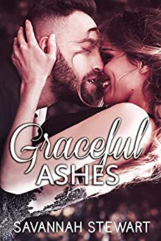 Graceful Ashes (A Graceful Novel Book 2) by [Stewart, Savannah]