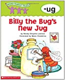 Billy the Bug's New Jug (Word Family Tales)