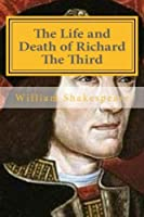 The Life and Death of Richard the Third